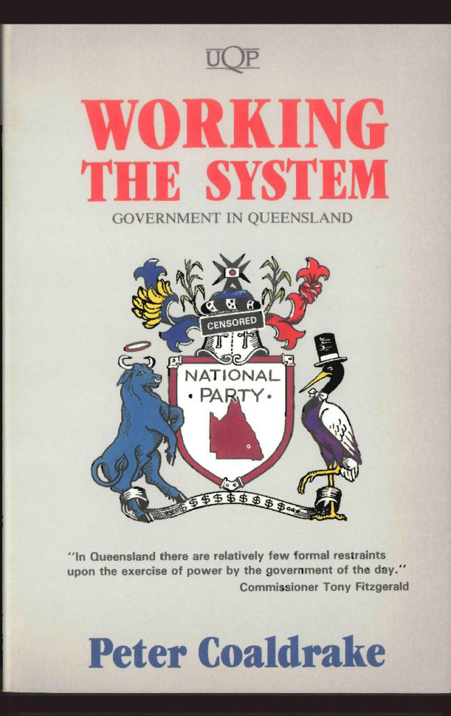 Working The System, Peter Coaldrake (1989, UQP)